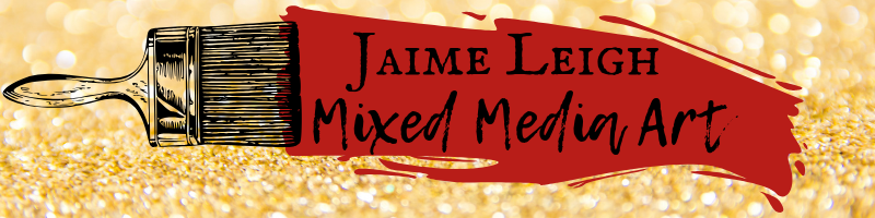 Jaime Leigh Mixed Media Art Header Image